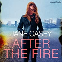 After the Fire Audiobook by Jane Casey Narrated by Caroline Lennon