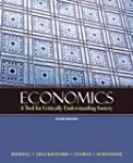 Economics: A Tool for Critically Unde...