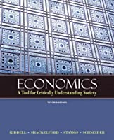 Economics A Tool for Critically Understanding Society by Riddell