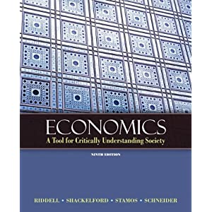 Economics: A Tool For Critically Understanding Society (9th Edition) (Pearson Series In Economics)