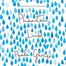 Phantom Limbs Audiobook by Paula Garner Narrated by Nicholas Mondelli