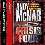 Crisis Four: Nick Stone, Book 2   Andy McNab