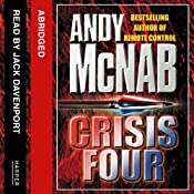 Crisis Four: Nick Stone, Book 2 | [Andy McNab]