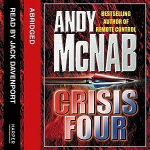 Crisis Four: Nick Stone, Book 2 | [Andy McNab]