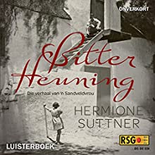 Bitter Heuning [Bitter Honey] (       UNABRIDGED) by Hermione Suttner Narrated by Juanita Swanepoel