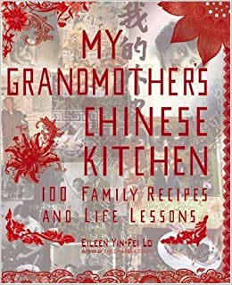 The Wisdom Of The Chinese Kitchen Recipes