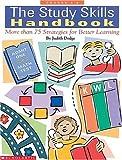 By Judith Dodge The Study Skills Handbook (Grades 4-8) [Paperback]