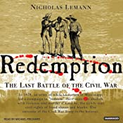 Redemption: The Last Battle of the Civil War | [Nicholas Lemann]