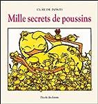 Mille secrets de poussins