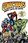 Comic Wars: Marvels Battle For Survival