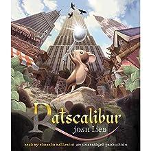 Ratscalibur (       UNABRIDGED) by Josh Lieb Narrated by Edoardo Ballerini