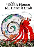 A House for Hermit Crab (World of Eric Carle)