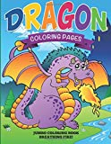 Dragon Coloring Pages: Jumbo Coloring Book - Breathing Fire!