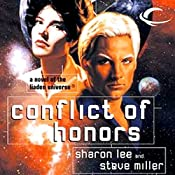 Conflict of Honors: Liaden Universe Agent of Change, Book 2 | Sharon Lee, Steve Miller