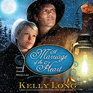 A Marriage of the Heart | [Kelly Long]
