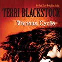 Vicious Cycle: An Intervention Novel (       UNABRIDGED) by Terri Blackstock Narrated by Cassandra Campbell