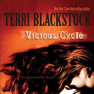 Vicious Cycle: An Intervention Novel | [Terri Blackstock]
