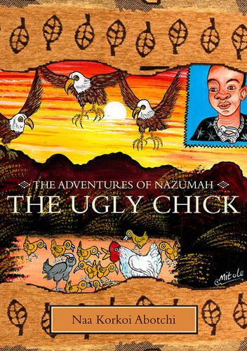 The Ugly Chick: Adventures of Nzumah