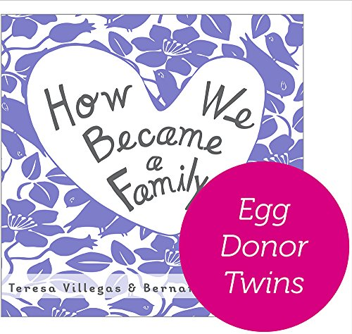 How We Became a Family (Version Egg Donor - Twins) PDF