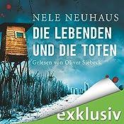 Die Lebenden und die Toten (Bodenstein & Kirchhoff 7) | [Nele Neuhaus]