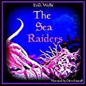 The Sea Raiders Audiobook by H. G. Wells Narrated by Glenn Hascall