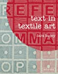 Text in Textile Art