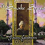 The Snake Stone: A Novel | Jason Goodwin