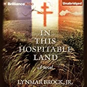 In This Hospitable Land | [Lynmar Brock]