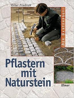 pflastern mit naturstein volker friedrich b cher. Black Bedroom Furniture Sets. Home Design Ideas