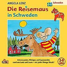 Die Reisemaus in Schweden Hörspiel von Angela Lenz Gesprochen von: Angela Lenz