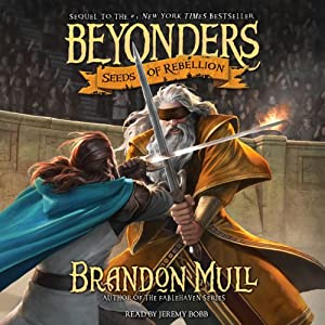 Seeds of Rebellion | [Brandon Mull]