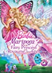 Barbie Mariposa & The Fairy Princess...