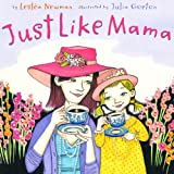 img - for Just Like Mama book / textbook / text book
