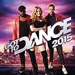 Got To Dance 2015 [Explicit]