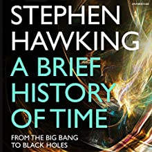 A Brief History of Time: From Big Bang to Black Holes Audiobook by Stephen Hawking Narrated by To Be Announced