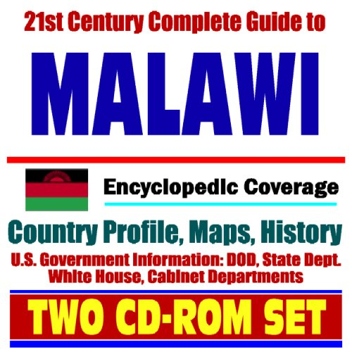 21st Century Complete Guide to Malawi - Encyclopedic Coverage, Country Profile, History, DOD, State Dept., White House, CIA Factbook (Two CD-ROM Set)