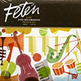 Various Artists Fetén - Rare Jazz Recordings from Spain 1961-1974