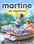 MARTINE T04 : EN VACANCES
