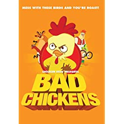 Bad Chickens