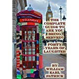 The Complete Guide to Are You Being Served? - Forty Years of Laughterby William Earl Patrick