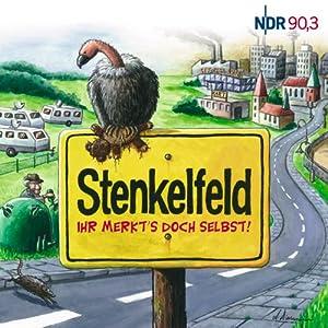 NDR 90,3: Stenkelfeld. Ihr merkts doch selbst!