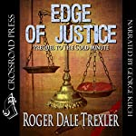 Edge of Justice: The Frank Powell Series | Roger Dale Trexler