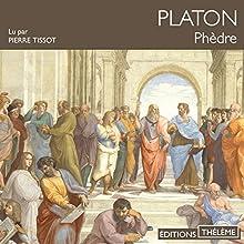Phèdre | Livre audio Auteur(s) :  Platon Narrateur(s) : Pierre Tissot