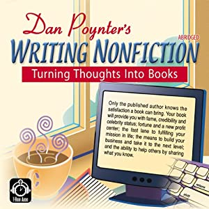 Writing Nonfiction: Turning Thoughts into Books | [Dan Poynter]