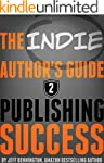 The Author's Guide to Publishing Succ...