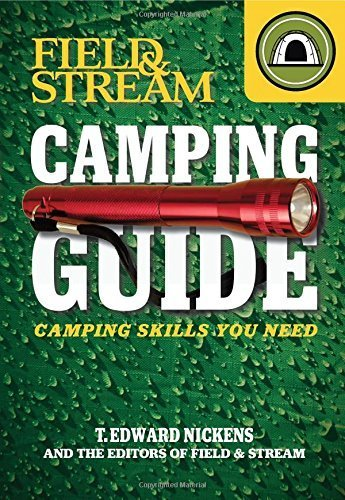 field-stream-skills-guide-camping-field-streams-total-outdoorsman-challenge-by-nickens-t-edward-2012