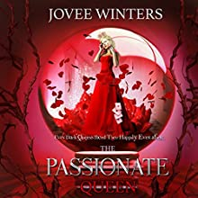 The Passionate Queen: Dark Queens, Book 2 Audiobook by Jovee Winters Narrated by Shiromi Arserio