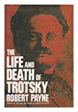The life and death of Trotsky (0070489408) by Payne, Robert