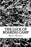 img - for The Luck of Roaring Camp book / textbook / text book