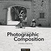 Photographic Composition: Principles of Image Design Front Cover